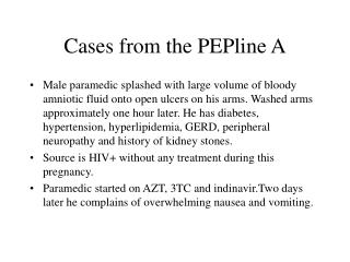 Cases from the PEPline A