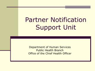 Partner Notification Support Unit