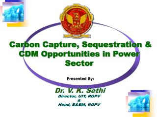 Carbon Capture, Sequestration  CDM Opportunities in Power Sector