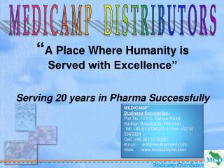 A Place Where Humanity is  Served with Excellence   Serving 20 years in Pharma Successfully