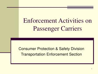 Enforcement Activities on Passenger Carriers