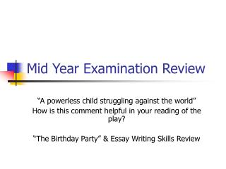 Mid Year Examination Review
