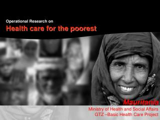 Operational Research on   Health care for the poorest