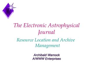 The Electronic Astrophysical Journal