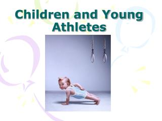 Children and Young Athletes