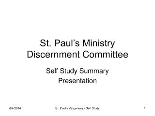 St. Paul s Ministry Discernment Committee