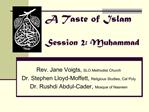 A Taste of Islam  Session 2: Muhammad