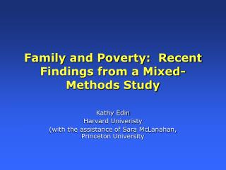 Family and Poverty:  Recent Findings from a Mixed-Methods Study