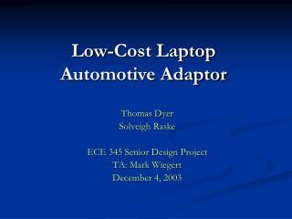 Low-Cost Laptop  Automotive Adaptor