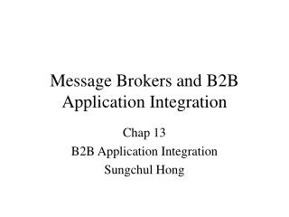 Message Brokers and B2B Application Integration