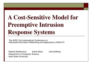 A Cost-Sensitive Model for Preemptive Intrusion Response Systems
