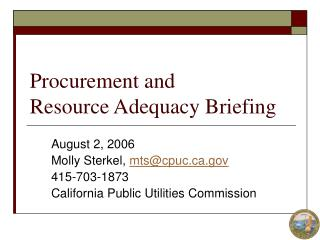 Procurement and  Resource Adequacy Briefing