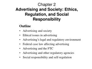 Chapter 2 Advertising and Society: Ethics, Regulation, and Social Responsibility
