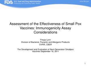 Assessment of the Effectiveness of Small Pox Vaccines: Immunogenicity Assay Considerations
