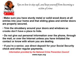 Tips on how to stay safe, and keep yourself from becoming a victim of crime