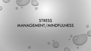 Managing Stress through Mindfulness  Meditation