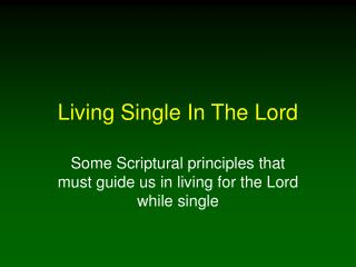 Living Single In The Lord