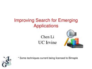 Improving Search for Emerging Applications