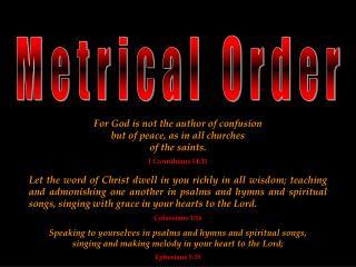 Metrical Order