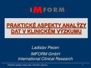 PRAKTICK  ASPEKTY ANAL ZY  DAT V KLINICK M V ZKUMU