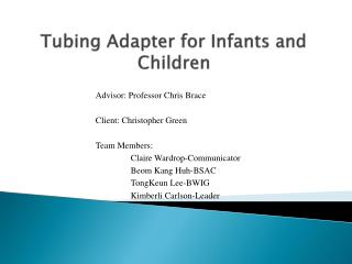 Tubing Adapter for Infants and Children