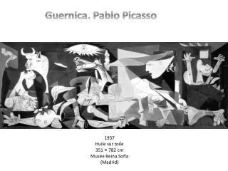 Guernica. Pablo Picasso