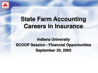 State Farm Accounting Careers in Insurance