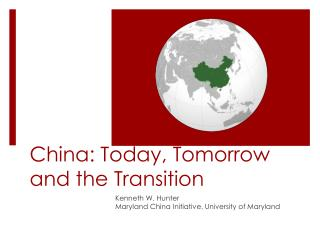 China: Today, Tomorrow and the Transition