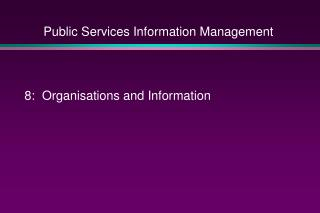 Public Services Information Management