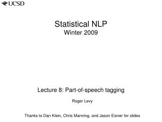 Statistical NLP Winter 2009