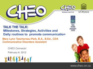 CHEO Connects February 6, 2012