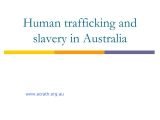Human trafficking and slavery in Australia
