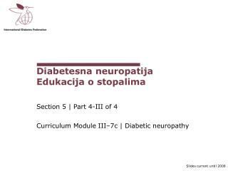 Diabetesna neuropatija Edukacija o stopalima