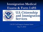 Immigration Medical Exams  Form I-693