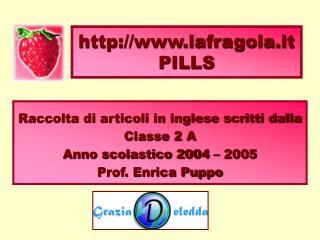 Lafragola.it PILLS