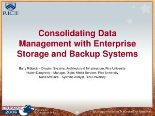 consolidating data management with enterprise storage and backup systems