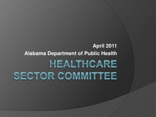 Healthcare Sector Committee