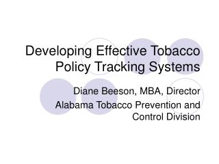 Developing Effective Tobacco Policy Tracking Systems