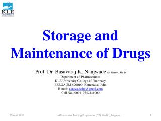 Storage and Maintenance of Drugs