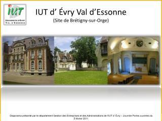 IUT d   vry Val d Essonne  Site de Br tigny-sur-Orge