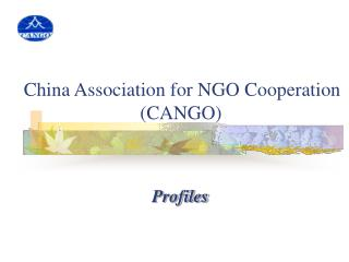 China Association for NGO Cooperation                         CANGO