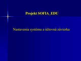 Projekt SOFIA_EDU