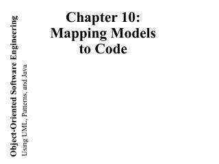 Chapter 10: Mapping Models  to Code