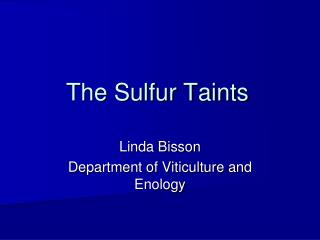 The Sulfur Taints