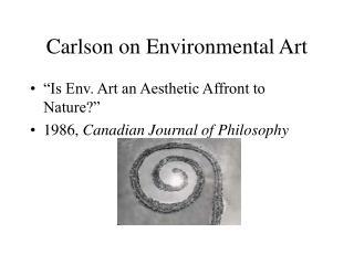 Carlson on Environmental Art
