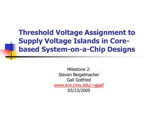 Threshold Voltage Assignment to Supply Voltage Islands in Core-based System-on-a-Chip Designs