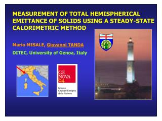 MEASUREMENT OF TOTAL HEMISPHERICAL EMITTANCE OF SOLIDS USING A STEADY-STATE CALORIMETRIC METHOD  Mario MISALE, Giovanni