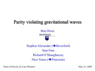 Parity violating gravitational waves