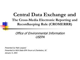 central data exchange and the cross-media electronic reporting and recordkeeping rule cromerrr