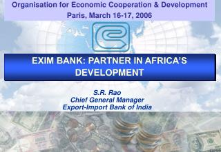 EXIM BANK: PARTNER IN AFRICA S DEVELOPMENT